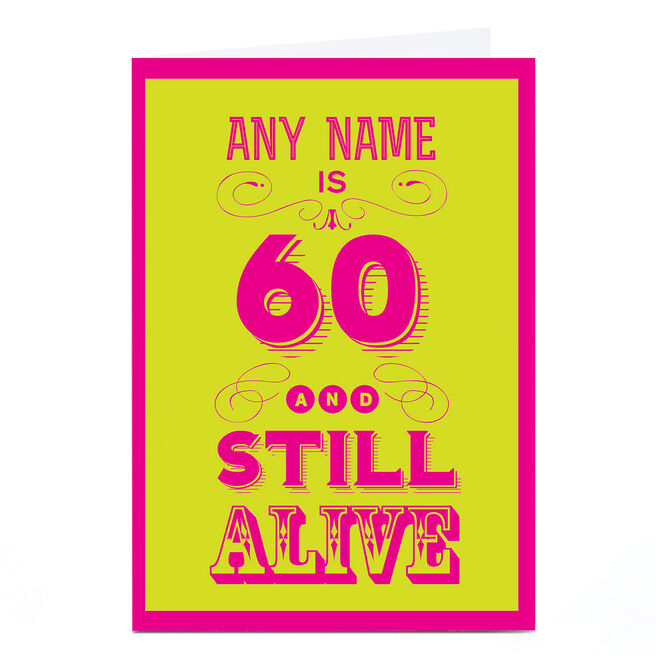 Personalised 60th Birthday Card - Still Alive