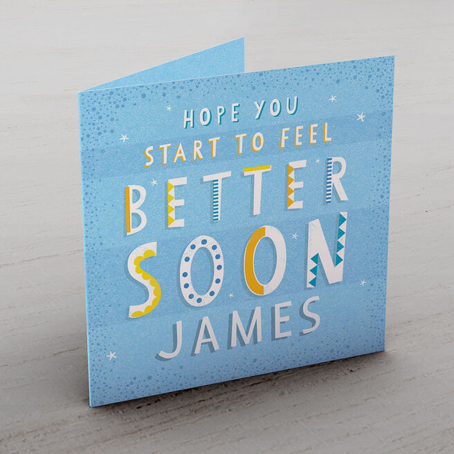 Personalised Get Well Soon Card - Start To Feel Better , Blue