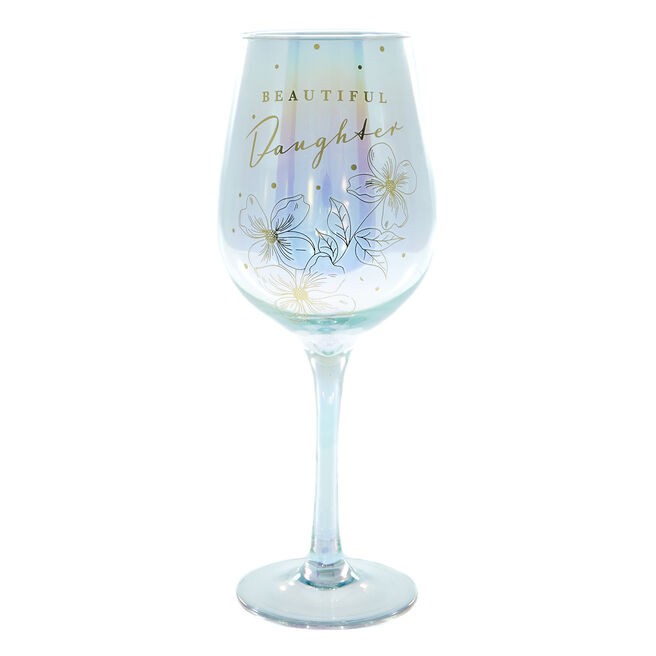 Beautiful Daughter Wine Glass