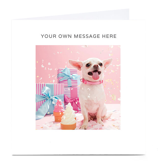 Personalised Card - Chihuahua & Pink Presents