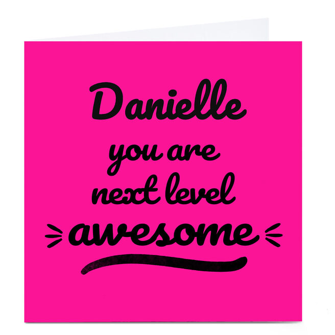 Personalised Card - You Are Next Level Awesome, Pink