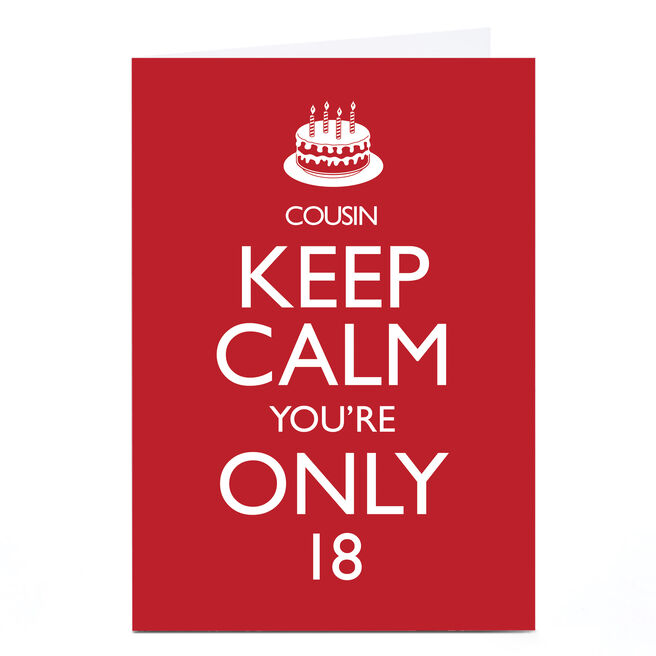 Personalised Any Age Birthday Card - Keep Calm, Cousin