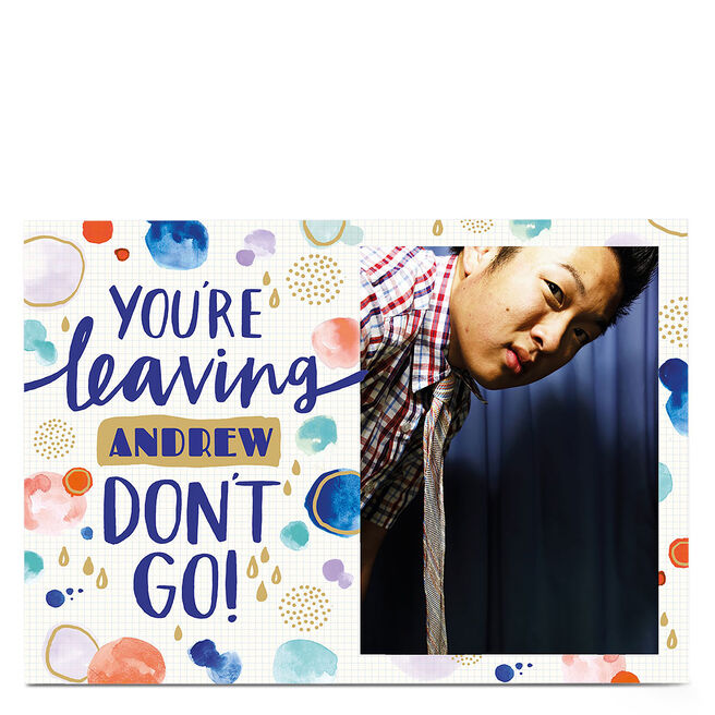 Photo Leaving Card - Don't Go