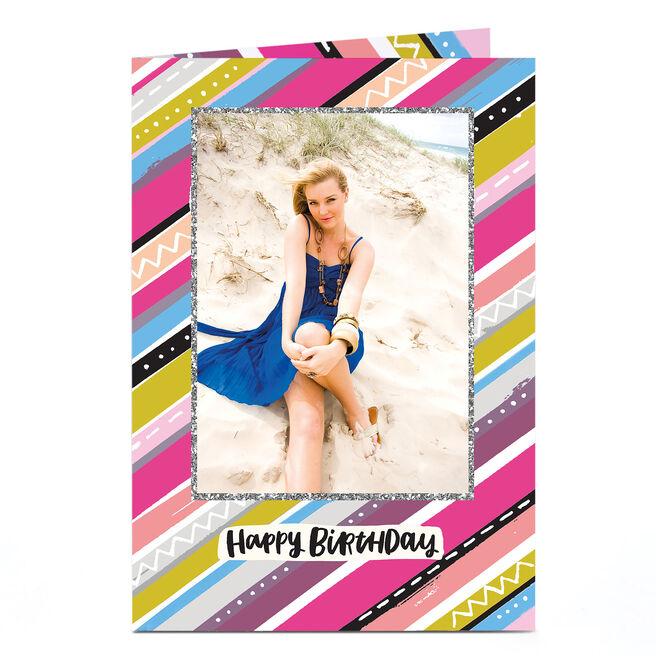 Photo Birthday Card - Flashy Pink Stripes