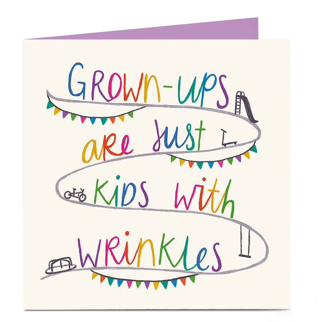Personalised Bright Ideas Card - Grown-Ups Are Just Kids With Wrinkles