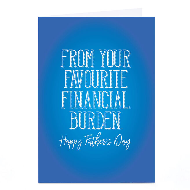 Personalised Punk Father's Day Card - Favourite Financial Burden