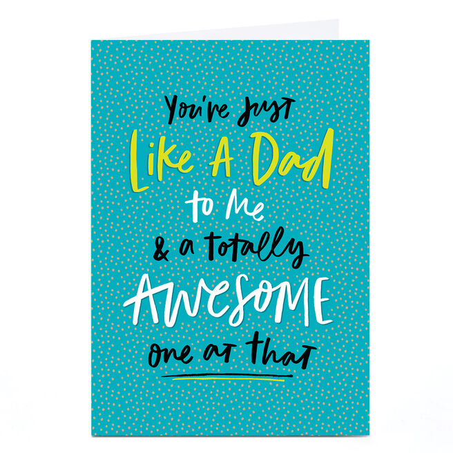 Personalised Father's Day Card - You're Just Like A Dad