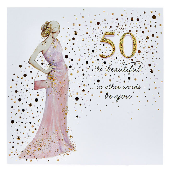 Platinum Collection 50th Birthday Card - Be Beautiful