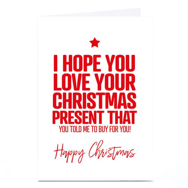Personalised Punk Christmas Card - I Hope You Love...