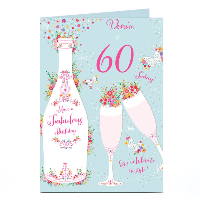 Personalised Any Age Birthday Card - Champagne & Flowers