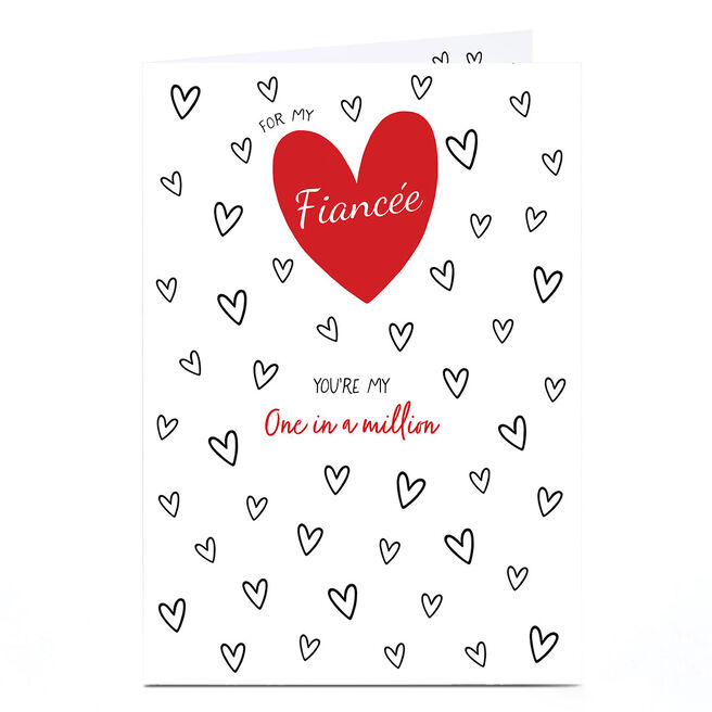 Personalised Valentine's Day Card - Fiancée, One In A Million