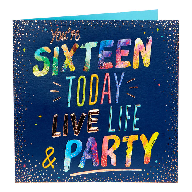 16th Birthday Card - Live Life & Party