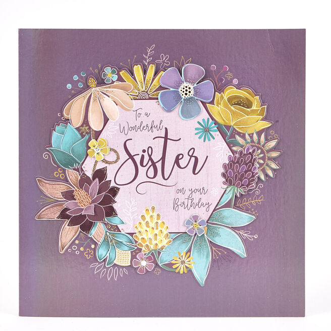 Exquisite Collection Birthday Card - Sister Flowers
