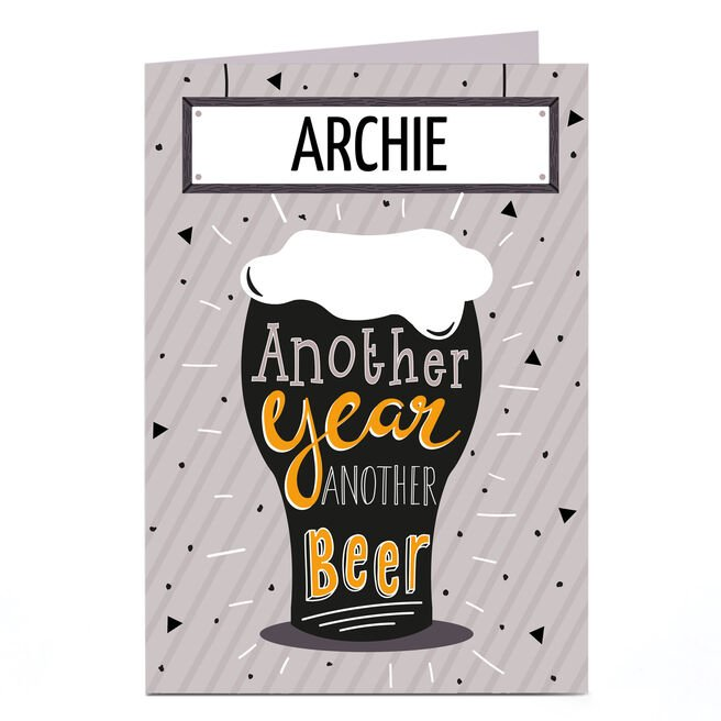Personalised Birthday Card - Another Year Another Beer