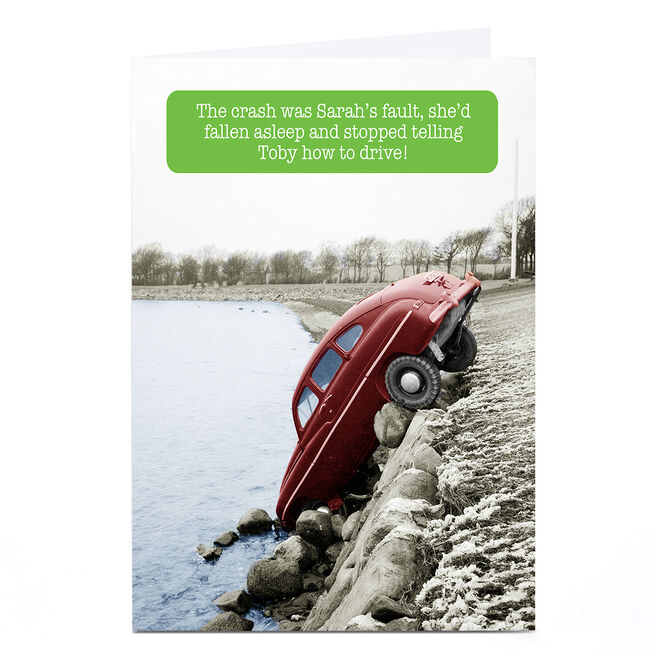 Personalised Any Occasion Card - The Crash Was Sarah's Fault
