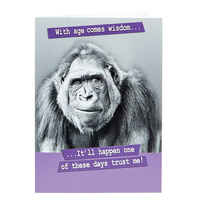 Birthday Card - With Age Comes With Wisdom