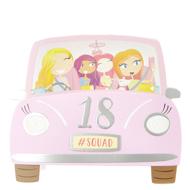 Boutique Collection 18th Birthday Card - Pink Car #SQUAD