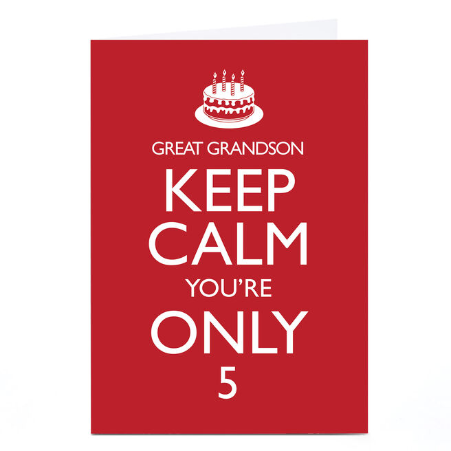 Personalised Any Age Birthday Card - Keep Calm Great Grandson