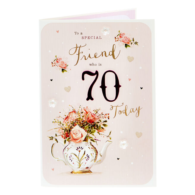 70th Birthday Card - To A Special Friend