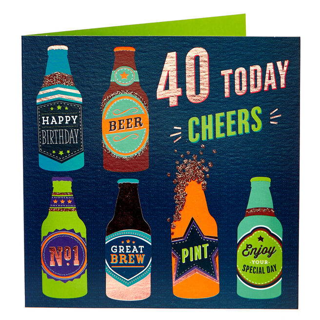 40th Birthday Card - CHEERS!