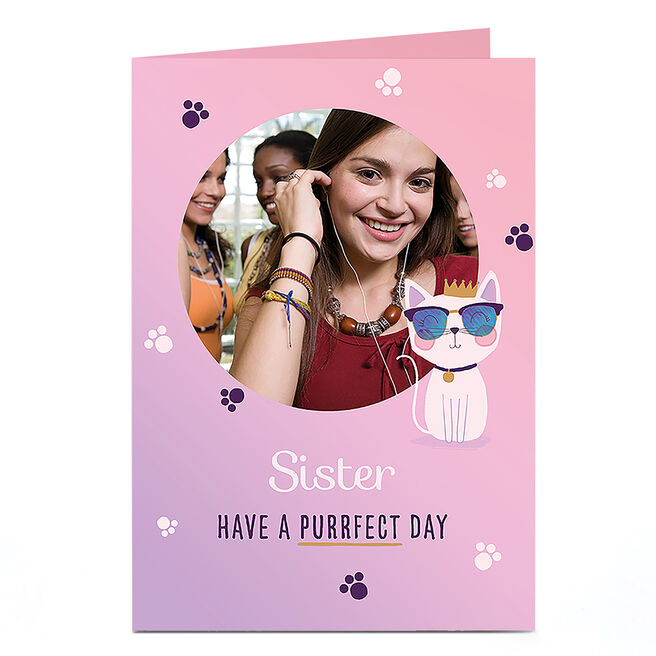 Photo Birthday Card - Have a Purrfect Day Sister