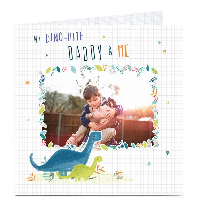 Personalised Father's Day Card - My Dino-mite Daddy & Me