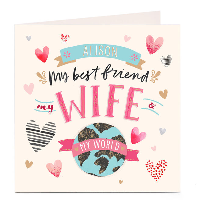 Personalised Card - My Best Friend, My Wife, My World