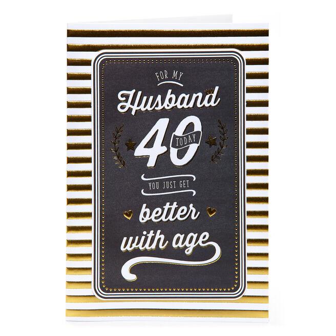 40th Birthday Card - For My Husband