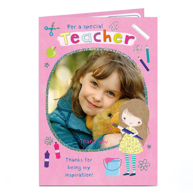 Photo Upload Thank You Teacher Card - For Being My Inspiration