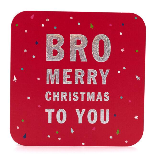 Christmas Card - Merry Christmas Bro