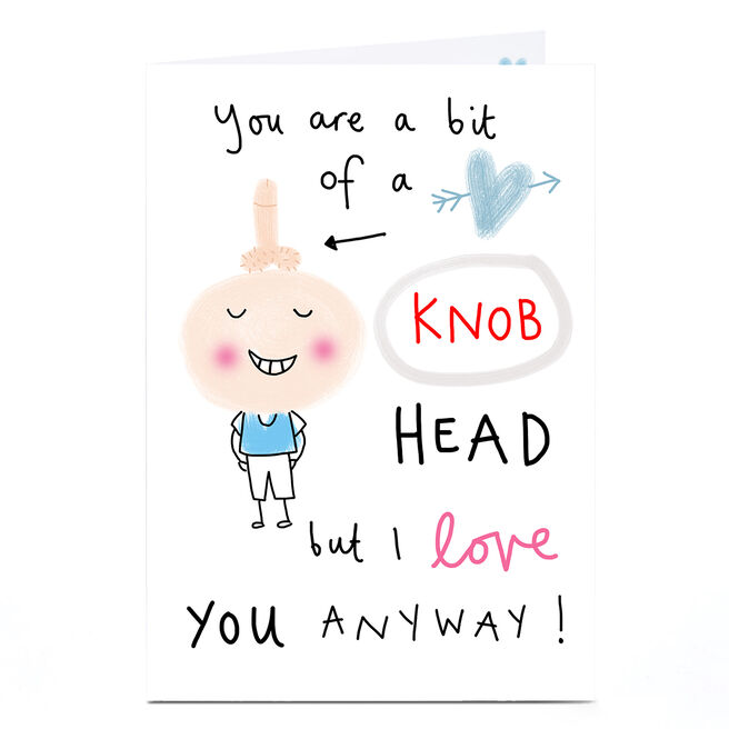 Personalised Lindsay Kirby Card - You Are A Bit Of A...