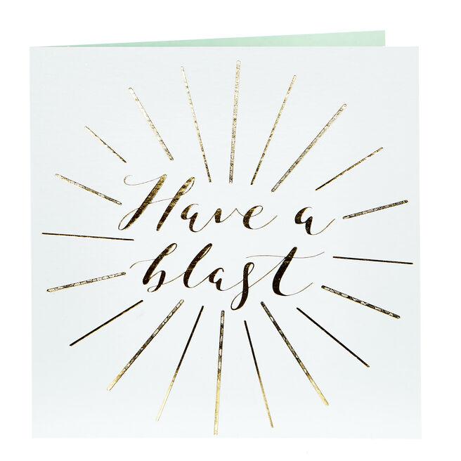 Celebration Card - Have A Blast