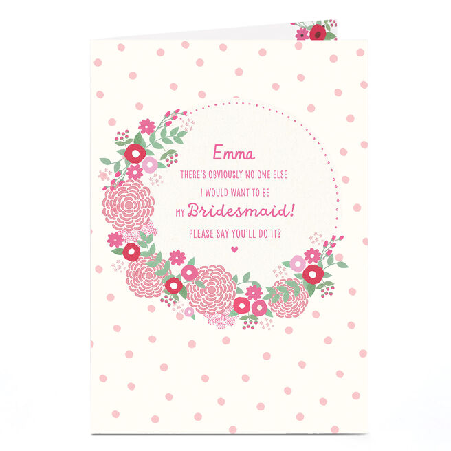 Personalised Wedding Card - Be My Bridesmaid Floral