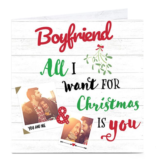 Photo Christmas Card - All I Want For Christmas Boyfriend