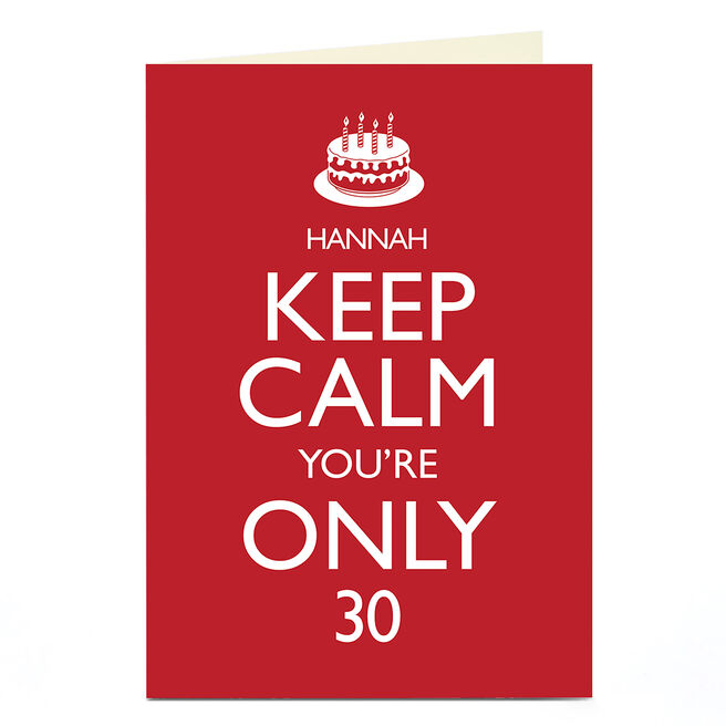 Personalised Any Age Birthday Card - Keep Calm You're Only