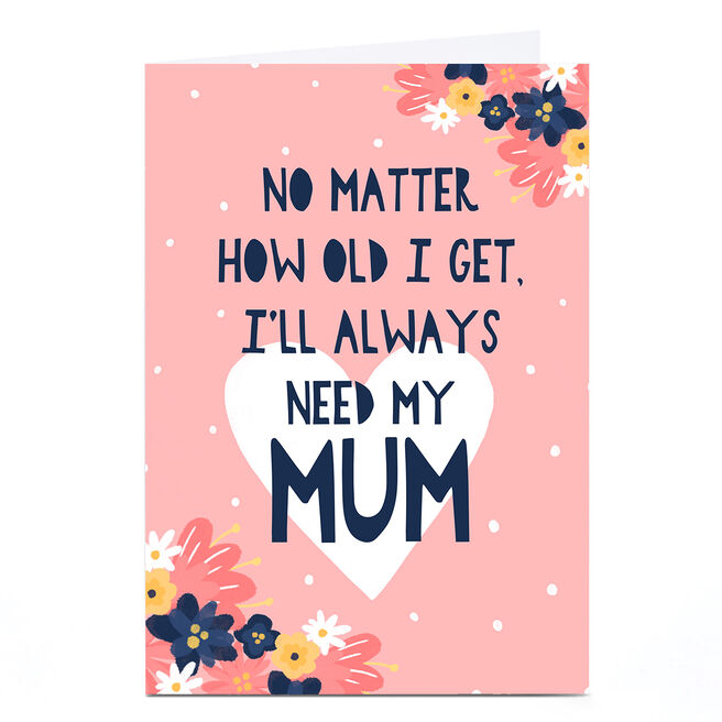 Personalised Phoebe Munger Mother's Day Card - No Matter How Old