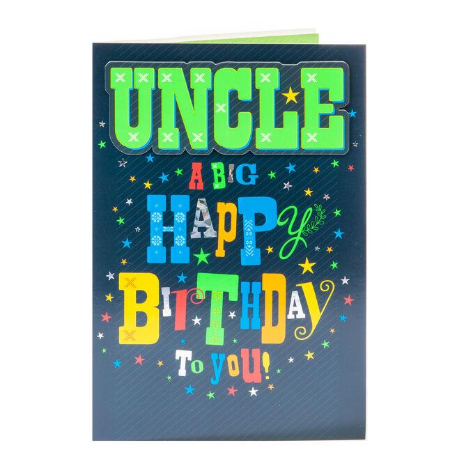Birthday Card - Uncle A Big Happy Birthday