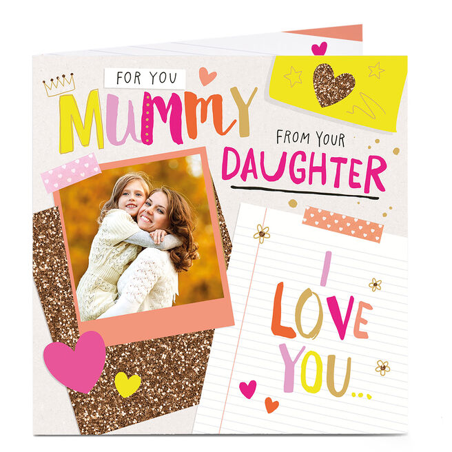 Photo Upload Mother's Day Card - From Your Daughter
