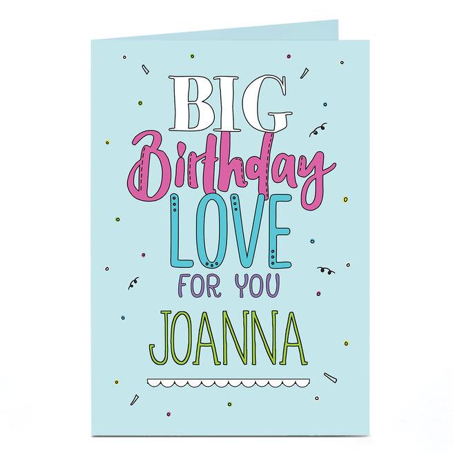 Personalised Birthday Card - Big Birthday Love
