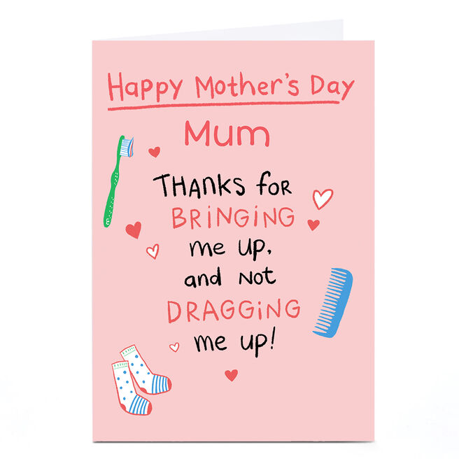 Personalised Hew Ma Mother's Day Card - Bringing Me Up