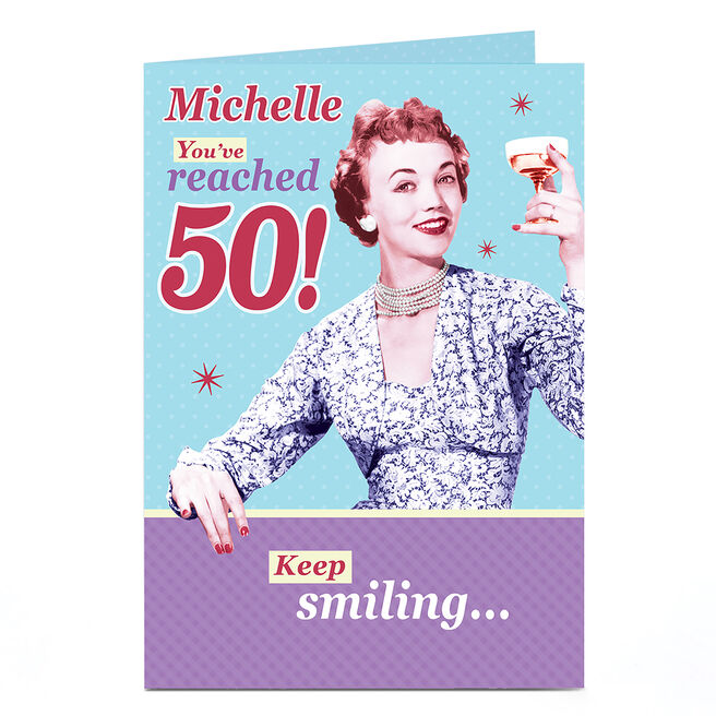 Personalised 50th Birthday Card - Keep Smiling...