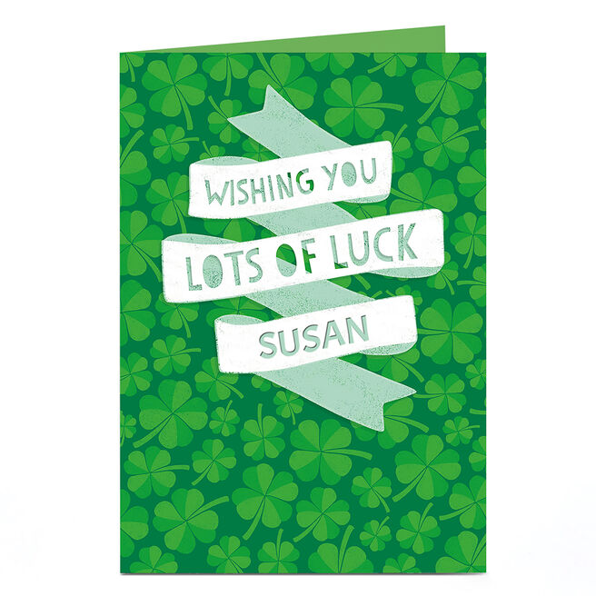 Personalised Good Luck Card - Lots Of Luck Banners And Clovers