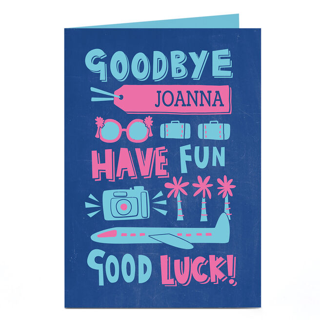 Personalised Traveling Card - Goodbye, Have Fun
