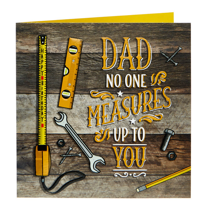 Birthday Card - Dad No One Measures Up