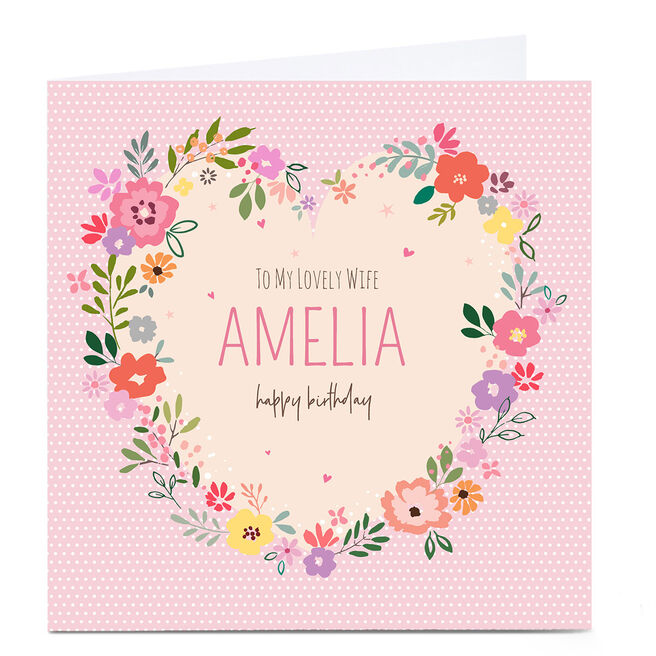Personalised Nikki Upsher Birthday Card - Lovely Wife Floral Heart