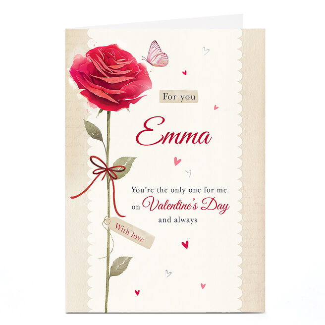 Personalised Valentine's Day Card - You're the Only One For Me