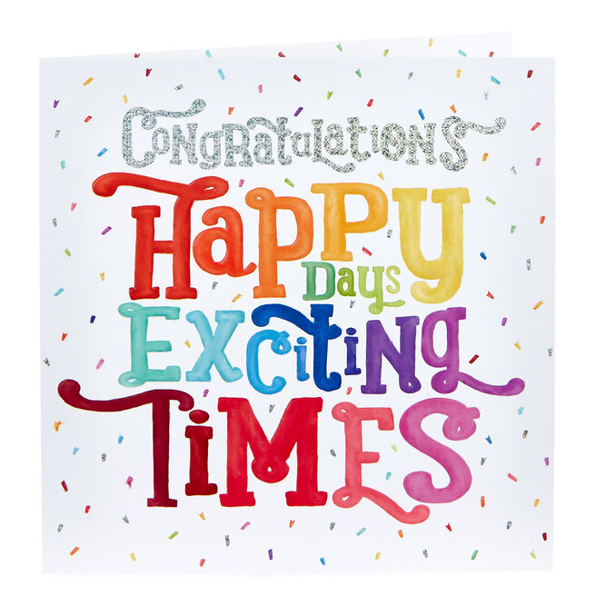 Platinum Collection Congratulations Card - Happy Days Exciting Times