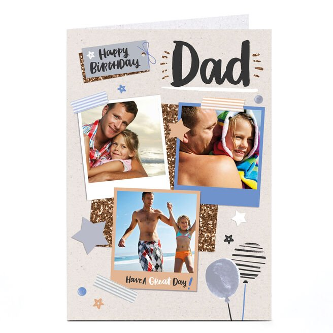 Photo Birthday Card - Have A Great Day Dad