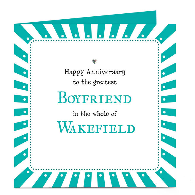 Personalised Anniversary Card - Greatest Boyfriend In The Whole Of...