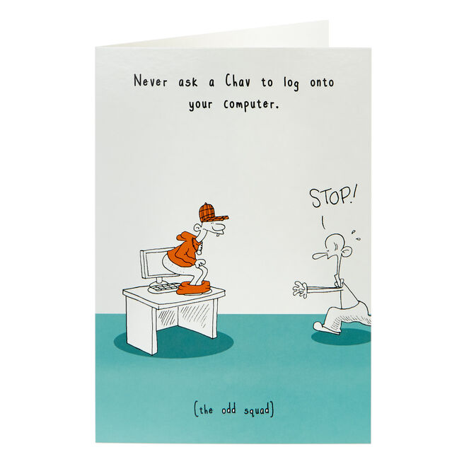 Any Occasion Card - Never Ask A Chav...